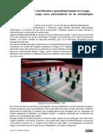 Introducción a la Gamificación y el aprendizaje basado en el juego.  La  gamificación  y  el  juego  como  potenciadores  de  las  metodologías  activas.