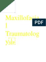 1. Maxillofacial Traumatology