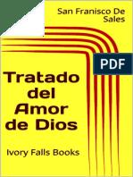 Tratado Del Amor de Dios - San Franisco de Sales