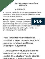 Características de La Modificación de Conducta