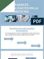Avances Tecnológicos en La Medicina