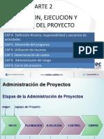 Cap4 Planeación, ejecución y control del proyecto