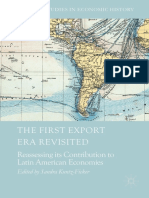 [Palgrave Studies in Economic History] Sandra Kuntz-Ficker (Eds.) - the First Export Era Revisited_ Reassessing Its Contribution to Latin American Economies (2017, Palgrave Macmillan)