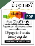 ¿Qué Opinas Volumen 2 Preguntas Para Iniciar Conversaciones