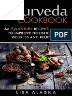 Ayurveda Cookbook an Ayurvedic Recipes to Improve Holistic Health, Welness and Relieve Stress