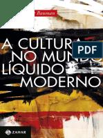 A Cultura No Mundo Liquido Mode - Zygmunt Bauman.epub