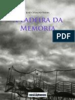 A Ladeira Da Memoria - Jose Geraldo Vieira