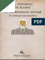 Aberastury y Knobel - La Adolescencia Normal - Un enfoque psicoanalítico.pdf