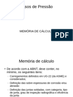 Memória de Cálculo, Sobremedidas e Alívio de Pressão