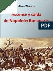 Alan Woods - Ascenso Y Caida de Napoleon Bonaparte