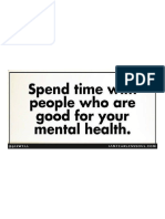 Spend Time With People Who Are Good for Your Mental and Emotional Health.