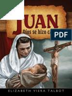 Elizabeth Viera Talbot - Juan. Dios se hizo carne.pdf