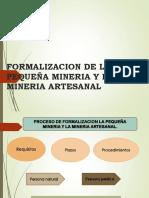 Formalizacion de La Pequeña Mineria y La Mineria [Autoguardado]