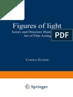 Figures of Light Actors