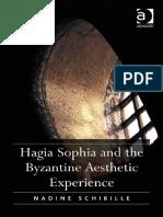 Nadine Schibille-Hagia Sophia and the Byzantine Aesthetic Experience-Ashgate (2014)