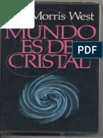 El Mundo Es de Cristal [17160] - Morris West