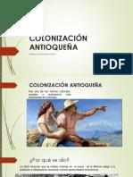Unidad 6 Colonización Antioqueña - Mateo Foronda