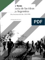 Terán Oscar_Historia de Las Ideas en Argentina_Lección 2