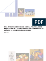 Una Investigacin Sobre Crtica Poltica de Representacin y Estudios Culturales Representacin de La Violencia en Colombia a Research on Political Critique of Representation and Cultural Studies Representation of Violence in Colombia