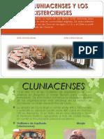 Cluniacenses y Cistercienses