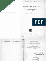 Merleau Ponty - Fenomenología de La Percepción - (Primera Parte, Caps. 1-4)