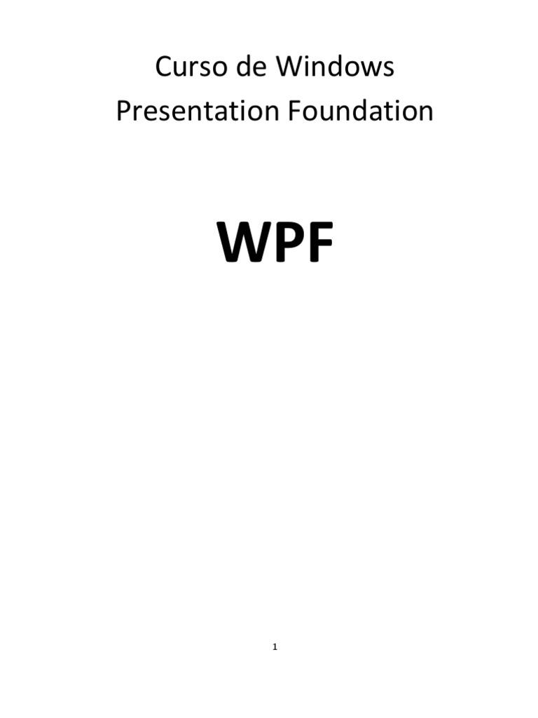Bienvenido Al Curso de Wpf (1)
