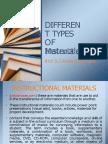 differenttypesofinstructionalmaterials-140504092838-phpapp02