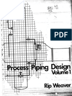 Process Piping Design Rip Weaver - Volume 1