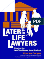 Later in Life Lawyers_ Tips for the Non-Traditional Law Student - Charles Cooper