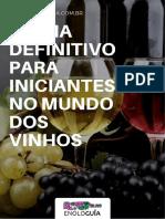 O Guia Definitivo Para Iniciantes No Mundo Dos Vinhos