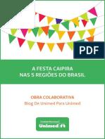 As Festas Juninas Nas Regiões Do Brasil