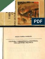 259527517-Cultura-y-Resistencia-Cultural-Una-Lectura-Politica-Hilda-Varela-Barraza-libre.pdf