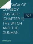 The Saga of Cowboy Gustaff, ChapterIII