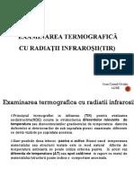 Examinarea Termografică Cu Radiaţii Infraroşii