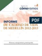 Informe de Indicadores Objetivos Sobre Cómo Vamos en Desigualdad, Pobreza y Demografía, 2012-2015- Informes-Social, Medellín Cómo Vamos-Junio-2016 (1)