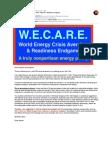 W.E.C.A.R.E. for World Energy Crisis Aversion & Readiness Endgame