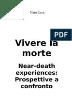 VIVERE LA MORTE- NDE