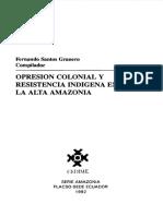 Opresion Colonial y Resistencia Indigena en Amazonia