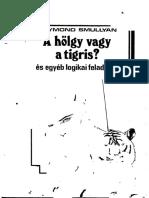 Raymond Smullyan - A hölgy vagy a tigris.pdf