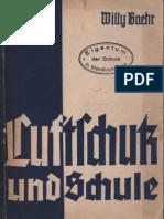 Luftschutz Und Schule - Willy Beahr - 1936/37
