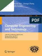 [Communications in Computer and Information Science 396] Jianfeng Zhang, Wei Ding, Hengzhu Liu (Auth.), Weixia Xu, Liquan Xiao, Chengyi Zhang, Jinwen Li, Liyan Yu (Eds.) - Computer Engineering and Technology_ 1