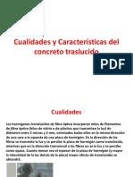 Cualidades y Características Del Concreto Traslucido
