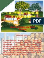 Cultura, Cidade e Cidadania - Eslaide