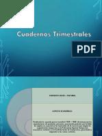 cuadernos trimestrales