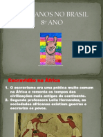 AFRICANOS NO BRASIL 1ª PARTE 8º ano.ppt