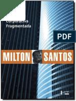 Santos, Milton. Metrópole Corporativa Fragmentada
