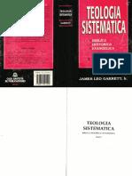 08 Teologia Sistematica I. James Leo Garrett.pdf