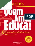 Quem Ama Educa - Icami Tiba