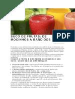 Suco de Frutas.. Considerações