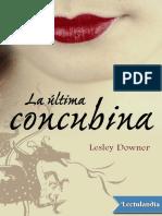 La Ultima Concubina - Lesley Downer